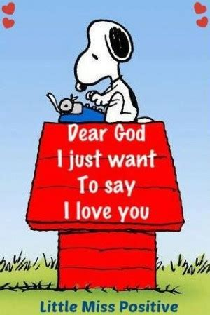 imagenes to say i love you snoopy god quotes quotesgram