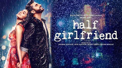 film india half girlfriend half girlfriend movie review