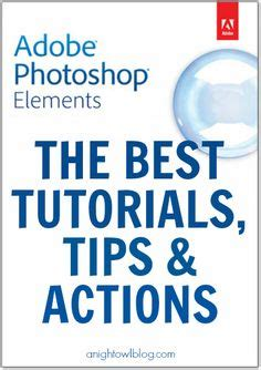 tutorial adobe photoshop elements 5 0 shooting get started and how to get on pinterest