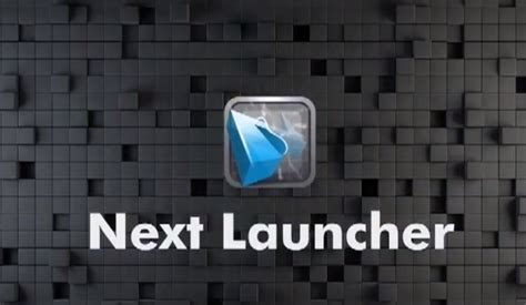 next launcher full version apk free android apk free next launcher 3d apk v1 17 android