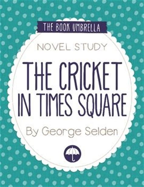 the in times square a novel books 17 best images about school the cricket in time square on