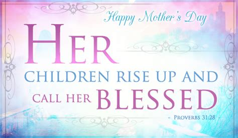 mothers day scripture kjv 10 inspiring s day bible verses for cards letters