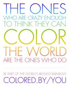 color the world color quote 1 quotes to live by