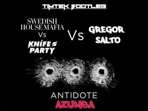 antidote swedish house mafia music video swedish house mafia vs gregor salto antidote azumba timtek bootleg free dl in