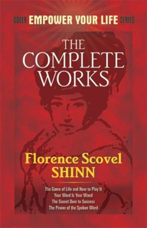 the complete works of florence scovel shinn by florence