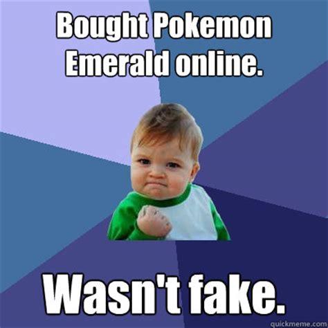 Pokemon Kid Meme - bought pokemon emerald online wasn t fake success kid