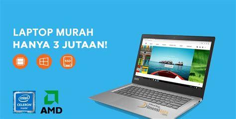 rekomendasi  laptop murah berkualitas harga  jutaan