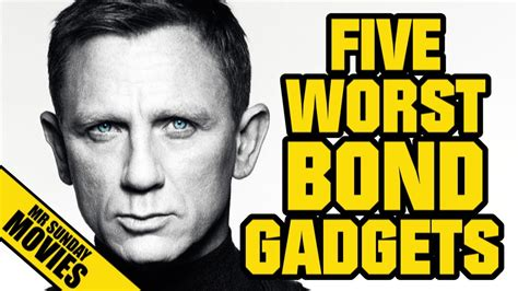 the worst james bond movies part ii youtube five worst james bond gadgets youtube