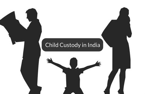 Gets Visitation But Not Custody by How To Get Child Custody In India