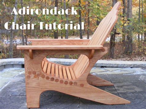 woodworking tutorial adirondack chair tutorial