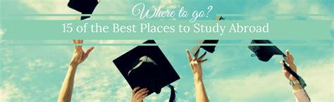 best places to study abroad 15 of the best places to study abroad scoolook