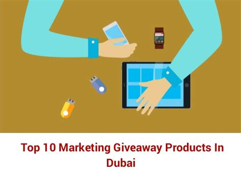 Marketing Giveaway Products - top 10 marketing giveaway products in dubai