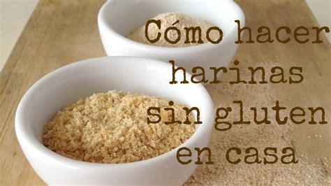 alimentos sin harina de trigo c 243 mo hacer harinas sin gluten 92 youtube