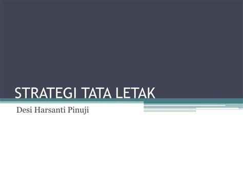 tata letak layout ppt ppt strategi tata letak powerpoint presentation id 2342026