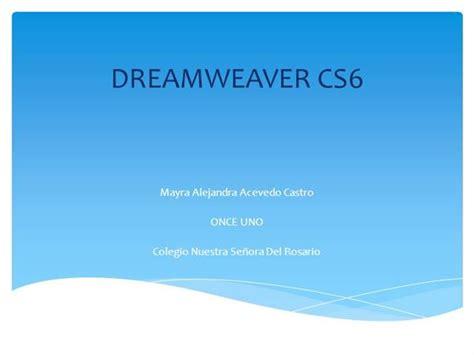 dreamweaver tutorial ppt dreamweaver cs6 authorstream
