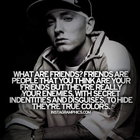 Eminem Quotes About Friends | eminem quotes friendship quotesgram