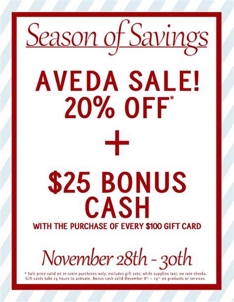 Gift Card 24 Hour Activation - aveda season of savings 20 off 25 bonus cash ladies gentlemen salon and spa