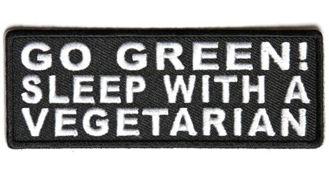 go sleep green go green sleep with a vegetarian patch patches