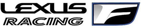 lexus racing logo lexus f シリーズ最新モデル gs f をワールドプレミア プレスリリース