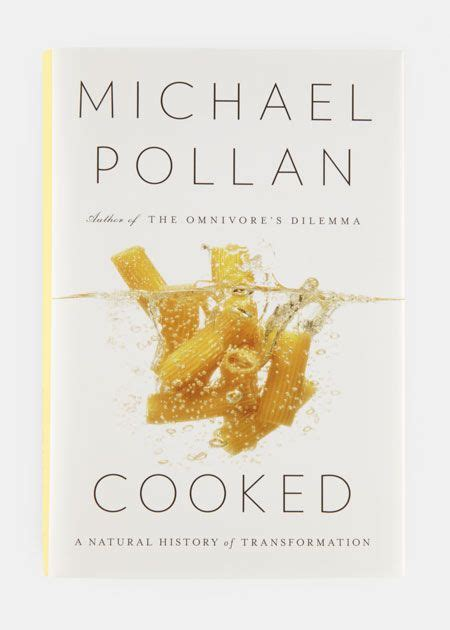 187 michael pollan cooked a natural history of transformation 25 best books we love images on books food network trisha and books to read