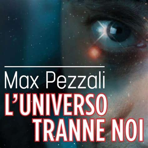 gazebo cantante sito ufficiale max pezzali l universo tranne noi ufficiale