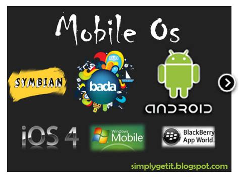 operating system mobile mobile operating systems simply get it