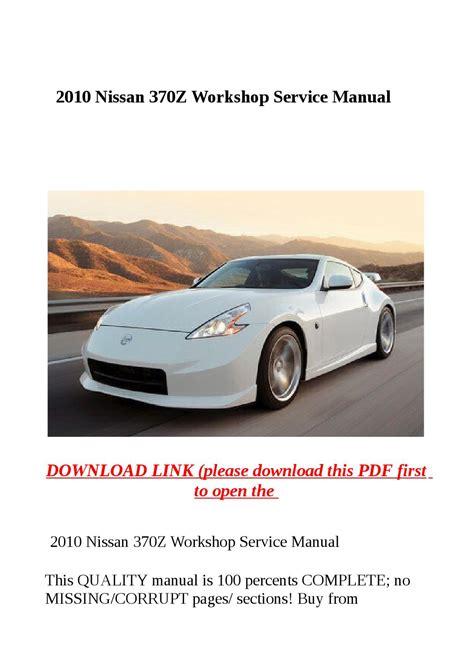 service manuals schematics 2010 nissan 370z parking system 2010 nissan 370z workshop service manual by dora tang issuu