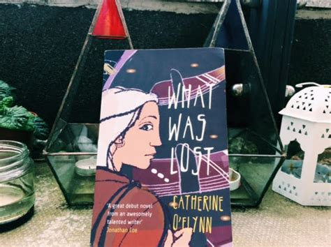 What Was Lost By Catherine Oflynn ioana b 238 rdu tells stories format may vary