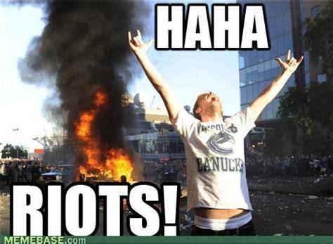 Riot Meme - image 137597 2011 vancouver stanley cup riot know