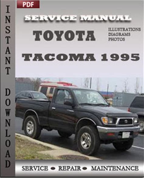 service repair manual free download 1995 toyota tacoma xtra lane departure warning toyota tacoma 1995 service manual download repair service manual pdf
