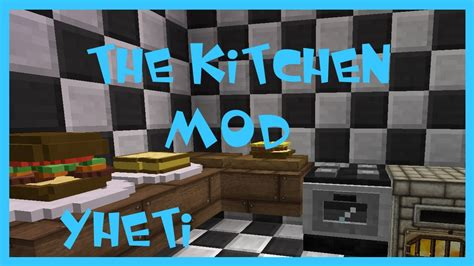 Kitchen Mod For Minecraft Pc Minecraft The Kitchen Mod 1 7 10 Modvorstellung