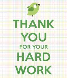 Thank You Letter For Hard Worker thank you for your hard work poster renee keep calm o matic