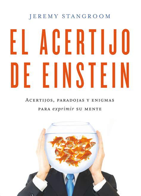 libro 75 fantsticos acertijos de el acertijo de einstein acertijos paradojas y enigmas para exprimir su mente stangroom