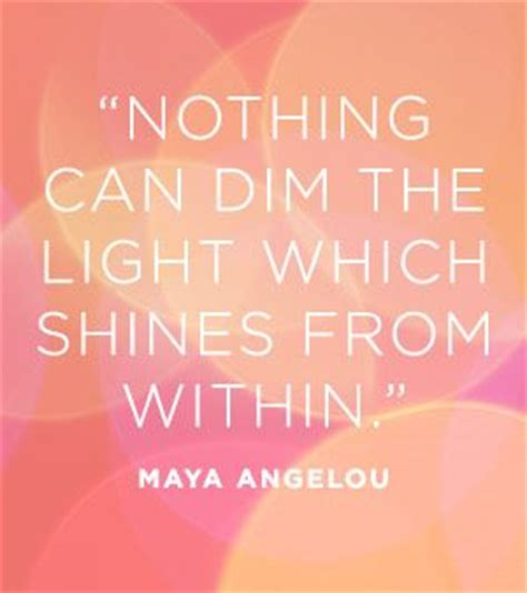 Nothing Can Dim The Light That Shines From Within by Inspirational Picture Quotes Nothing Can Dim The Light