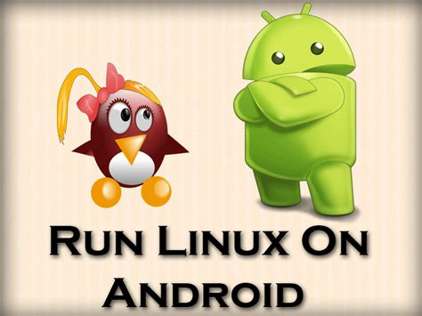 linux on android run linux on android 1 youprogrammer
