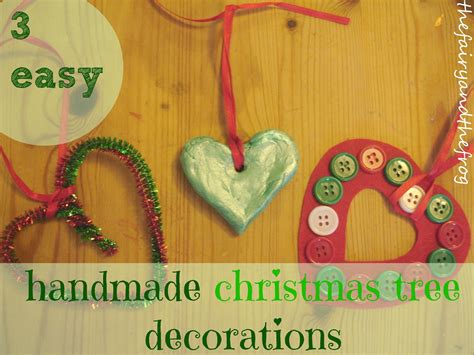 how to make home made christmas decorations the fairy and the frog how to make 3 easy handmade