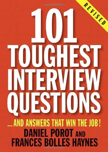 question the professionals guide to interviews books 101 toughest questions and answers that win the