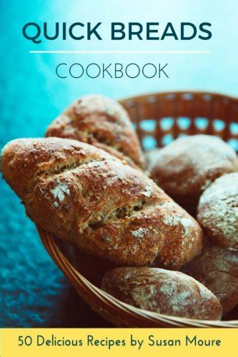bread baking cookbook 50 delicious easy bread recipes for bread healthy food books pdf bread cookbook 50 delicious recipes of