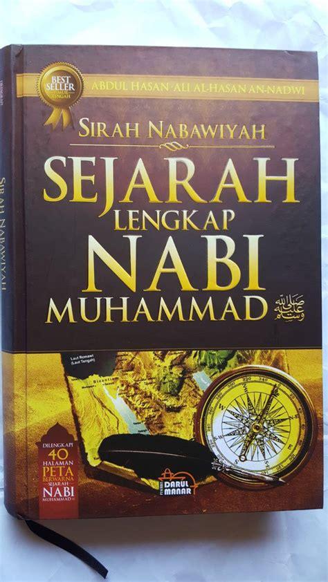 buku sirah nabawiyah sejarah lengkap nabi muhammad