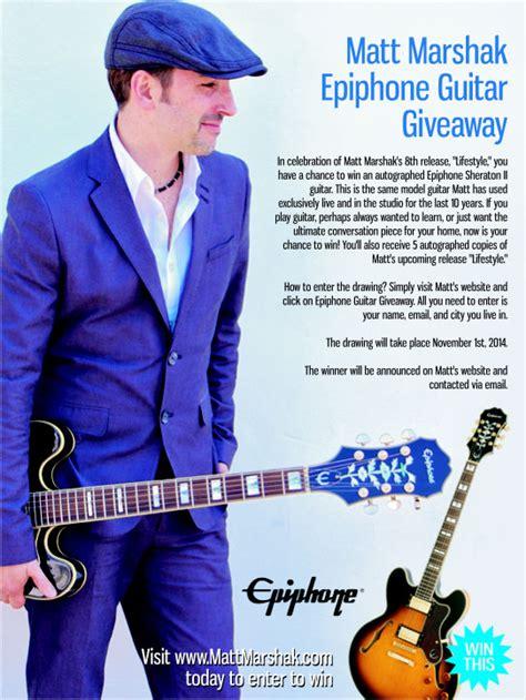 Guitar Giveaway 2014 - matt marshak epiphone guitar giveaway