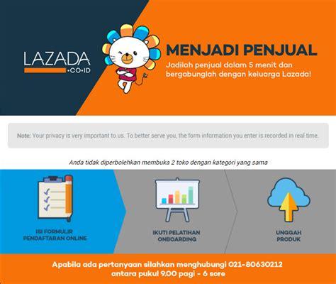 email lazada indonesia cara berjualan di lazada indonesia mendapat akses ke