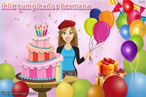 imagenes de happy birthday sister feliz cumplea 241 os hermana tarjetas de felicitaci 243 n enviar
