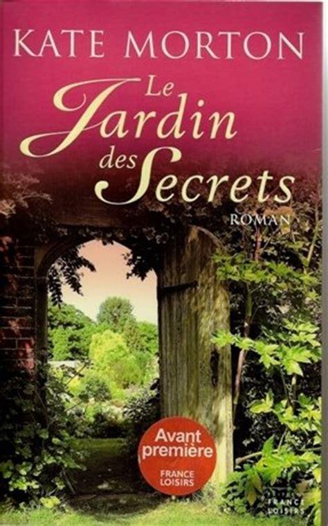 il giardino dei segreti libro il giardino dei segreti il romanzo quot perfetto quot di kate