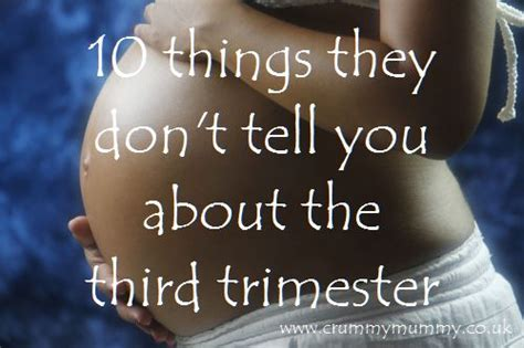 7 Things Dont Tell You by 10 Things They Don T Tell You About The Third Trimester