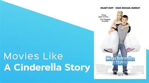 film like cinderella top 5 movies like a cinderella story itcher playlist