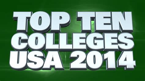 Top 10 Schools Mba Usa by Top 10 Colleges In The Usa 2014