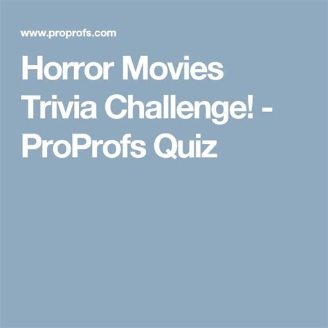 13 free horror movie trivia quizzes and games 25 best movie trivia ideas on pinterest blockbuster