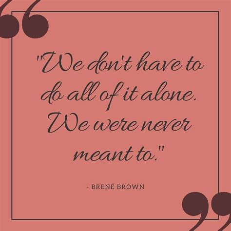 brown quotes 14 inspirational quotes from brene brown quotes and