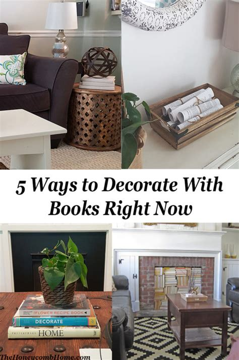 decorating with books 5 ways to decorate with books right now the honeycomb home