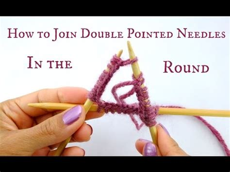 how to join knitting in the on pointed needles dpn for beginners